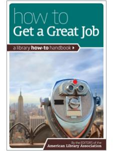 Image for How to Get a Great Job: A Library How-To Handbook