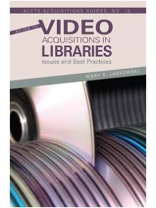 Image for Guide to Video Acquisitions in Libraries: Issues and Best Practices