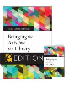 Image for Bringing the Arts into the Library—print/e-book Bundle