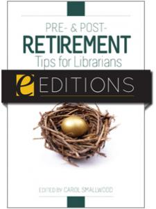 Image for Pre- and Post-Retirement Tips for Librarians--eEditions e-book
