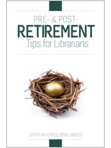 Image for Pre- and Post-Retirement Tips for Librarians