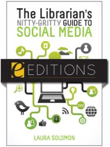 Image for The Librarian's Nitty-Gritty Guide to Social Media--eEditions e-book