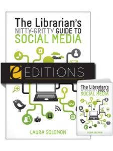 Image for The Librarian's Nitty-Gritty Guide to Social Media--print/e-book Bundle