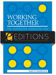 Image for Working Together: Collaborative Information Practices for Organizational Learning--eEditions e-book