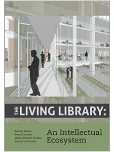 Image for The Living Library: An Intellectual Ecosystem