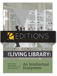 Image for The Living Library: An Intellectual Ecosystem—eEditions e-book