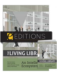 Image for The Living Library: An Intellectual Ecosystem—print/e-book Bundle