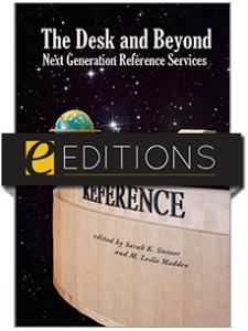 Image for The Desk and Beyond: Next Generation Reference Services--eEditions e-book
