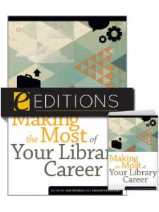 Image for Making the Most of Your Library Career—print/e-book Bundle