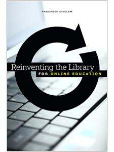 Image for Reinventing the Library for Online Education