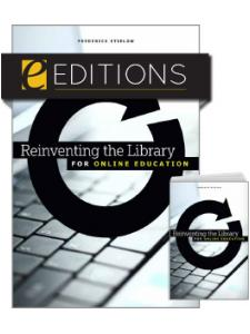 Image for Reinventing the Library for Online Education—print/e-book Bundle