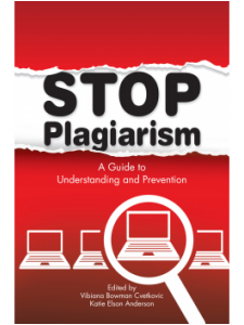 Image for Stop Plagiarism: A Guide to Understanding and Prevention
