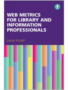 Image for Web Metrics for Library and Information Professionals