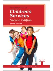 Image for Fundamentals of Children's Services, Second Edition