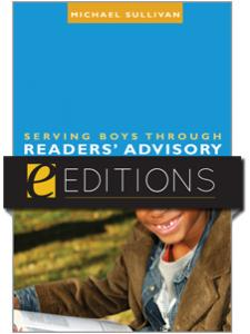 Image for Serving Boys through Readers' Advisory--eEditions e-book
