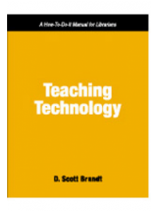 Image for Teaching Technology: A How-To-Do-It Manual for Librarians