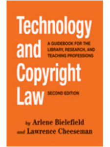 Image for Technology and Copyright Law: A Guidebook for the Library, Research, and Teaching Professions, Second Edition