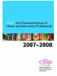 Image for The Chartered Institute of Library and Information Professionals Yearbook: 2007-08