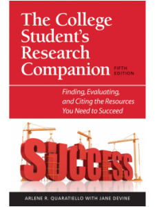 Image for The College Student's Research Companion, Fifth Edition: Finding, Evaluating, and Citing the Resources You Need to Succeed