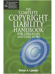 Image for The Complete Copyright Liability Handbook for Librarians and Educators