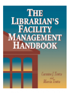Image for The Librarian's Facility Management Handbook: