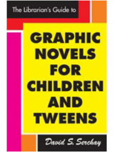 Image for The Librarian's Guide to Graphic Novels for Children and 'Tweens