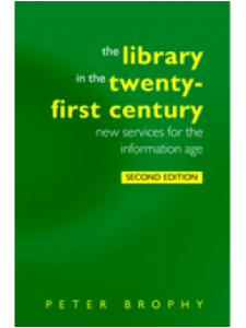 Image for The Library in the 21st Century, Second Edition: