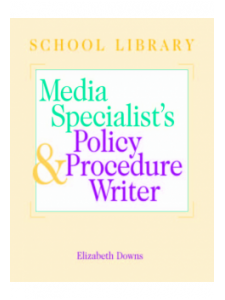Image for The School Library Media Specialist's Policy and Procedure Writer: Book and CD-ROM