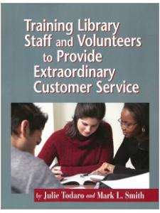 Image for Training Library Staff and Volunteers to Provide Extraordinary Customer Service