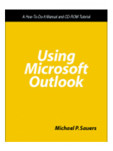 Image for Using Microsoft Outlook: A How-To-Do-It Manual for Librarians