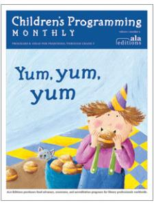 Image for Yum Yum Yum (Children's Programming Monthly, vol. 1/no. 2)