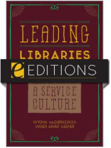 Image for Leading Libraries: How to Create a Service Culture—eEditions e-book
