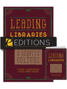 Image for Leading Libraries: How to Create a Service Culture—print/e-book bundle