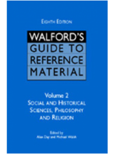 Image for Walford's Guide to Reference Material, Eighth Edition: Volume 2, Social and Historical Sciences, Philosophy and Religion