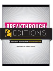 Image for Breakthrough Branding: Positioning Your Library to Survive and Thrive--eEditions PDF e-book