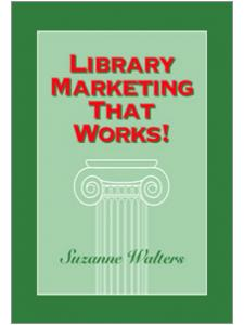Image for Library Marketing That Works!