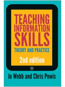 Image for Teaching Information Skills, Second Edition: Theory and Practice