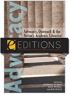 Image for Advocacy, Outreach and the Nation's Academic Libraries: A Call for Action--eEditions e-book