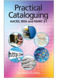 Image for Practical Cataloguing: AACR2, RDA and MARC21