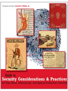 Image for Guide to Security Considerations and Practices for Rare Book, Manuscript, and Special Collection Libraries