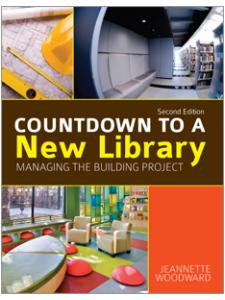 Image for Countdown to a New Library: Managing the Building Project, Second Edition