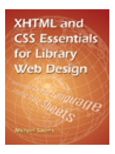 Image for XHTML and CSS Essentials for Library Web Design: