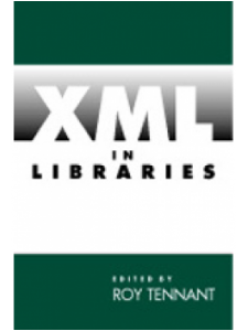Image for XML in Libraries: