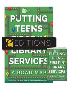 Image for Putting Teens First in Library Services: A Road Map—print/e-book Bundle