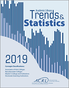 book cover for 2019 ACRL Academic Library Trends and Statistics for Carnegie Classifications: Associates of Arts Colleges Baccalaureate Colleges Master's College and Institutions Doctorate Granting Institutions