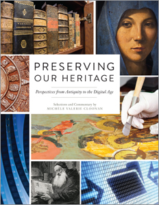 Image for Preserving our Heritage: Perspectives from Antiquity to the Digital Age