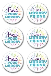 Friend Your Library Buttons (6/pack)
