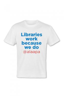 Libraries Work T-shirt