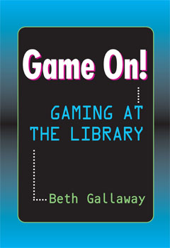 Game On! Gaming at the Library: