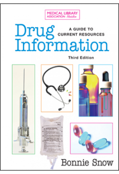 Drug Information: A Guide to Current Resources, Third Edition